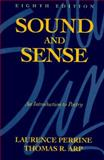 Sound and Sense, Perrine, Laurence and Arp, Thomas R., 0155826107