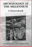 Archaeology at the Millennium : A Sourcebook, , 0387726101