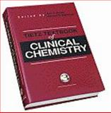 Tietz Textbook of Clinical Chemistry, Burtis, Carl A. and Ashwood, Edward R., 0721656102