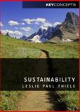 Sustainability, Thiele, Leslie Paul, 0745656102
