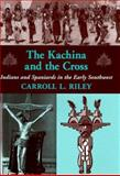 The Kachina and the Cross 9780874806106