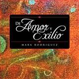 De Amor y Exilio, Mara Rodriguez, 1463306105