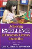 Achieving Excellence in Preschool Literacy Instruction, , 1593856105
