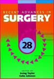 Recent Advances in Surgery, Taylor, Roger and Johnson, Steve, 1853156108