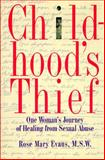 Childhood's Thief, Rose mary Evans, 0025366106