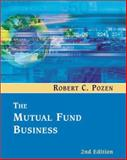 The Mutual Fund Business, Pozen, Robert C., 0618166106