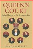Queen's Court : Judicial Power in the Rehnquist ERA, Maveety, Nancy, 0700616101