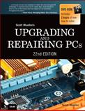 Upgrading and Repairing PCs 22nd Edition