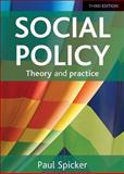 Social Policy : Theory and Practice, Spicker, Paul, 144731610X