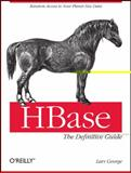 HBase: the Definitive Guide, George, Lars, 1449396100