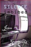 Silence Imbibed, Jennifer Gutiérrez, 1937536106
