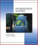 Intermediate Algebra with MathZone, Miller, Julie and O'Neill, Molly, 0073016101