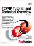 TCP/IP Tutorial and Technical Overview, Rodriguez, Adolfo and Gatrell, John, 0130676101