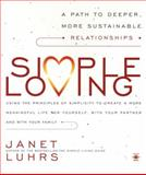 Simple Loving, Janet Luhrs, 0140196102
