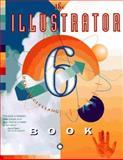 The Illustrator 6 Book, McClelland, Deke, 0201886103