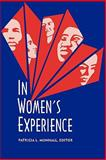 In Women's Experience, PATRICIA L. MUNHALL, 088737610X