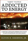 Addicted to Energy, Elton Sherwin, 0982796102