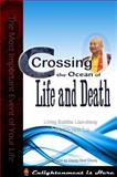 Crossing the Ocean of Life and Death : The Most Important Event of your Life, Sheng-yen Lu, 0984156100