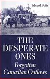 The Desperate Ones, Edward Butts, 1550026100