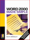Word 2000 Business Edition Made Simple, Brindley, Keith, 0750646101