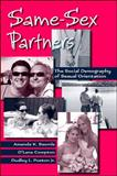 Same-Sex Partners : The Social Demography of Sexual Orientation, Baumle, Amanda K. and Compton, D'Lane, 0791476103
