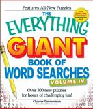 The Everything Giant Book of Word Searches, Volume IV, Timmerman Charles, 1440506108