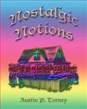 Nostalgic Notions, Austin Torney, 1449516106