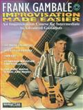 Improvisation Made Easy, Frank Gambale, 1576236102