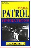 Police Patrol Operations, Miller, Mark R., 1928916104