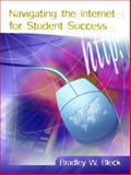 Navigating the Internet for Student Success, Bleck, Bradley W., 0130486116