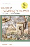 Sources of the Making of the West, Volume I: To 1750 : Peoples and Cultures, Lualdi, Katharine J., 0312576110