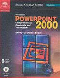 Microsoft PowerPoint 2000 : Comprehensive Concepts and Techniques, Shelly, Gary B. and Cashman, Thomas J., 0789556111