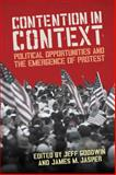 Contention in Context : Political Opportunities and the Emergence of Protest, , 0804776113