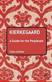 Kierkegaard, Carlisle, Clare and Carlisle, 0826486118