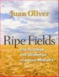 Ripe Fields, Juan Oliver, 0898696119