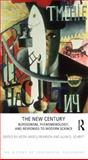 The New Century : Bergsonism, Phenomenology and Responses to Modern Science, Keith Ansell-Pearson, Alan D. Schrift, 184465611X
