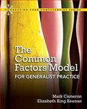 Common Factors Model for Generalist Practice, Cameron, Mark and Keenan, Elizabeth King, 020519611X