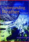 Understanding Weather : A Visual Approach, Mayes, Julian and Hughes, Karel, 0340806117