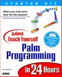 Teach Yourself Palm Programming in 24 Hours, Maxwell, Gavin, 0672316110