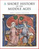 A Short History of the Middle Ages, Fourth Edition, Rosenwein, Barbara H., 1442606118