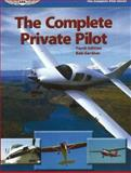 The Complete Private Pilot 9781560276111