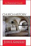 Church History, Justo L. González, 0687016118