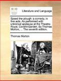 Speed the Plough, Thomas Morton, 1140956116
