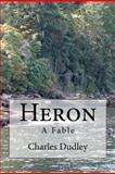 Heron, Charles Dudley, 1477656111