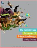 The Principles and Processes of Interactive Design, Steane, Jamie, 2940496110