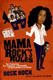 Mama Rock's Rules, Rose Rock and Valerie Graham, 0061536113