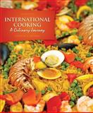 International Cooking : A Culinary Journey, Heyman, Patricia A., 0132126117