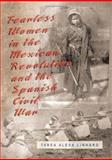 Fearless Women in the Mexican Revolution and the Spanish Civil War, Linhard, Tabea Alexa, 0826216110