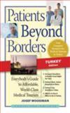 Patients Beyond Borders Turkey Edition, Patients Beyond Borders Staff and Josef Woodman, 098233611X