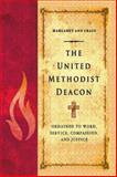 The United Methodist Deacon, Margaret Ann Crain, 142677611X